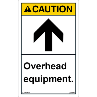 ANSI Safety Label - Caution - Overhead Equipment - Vertical