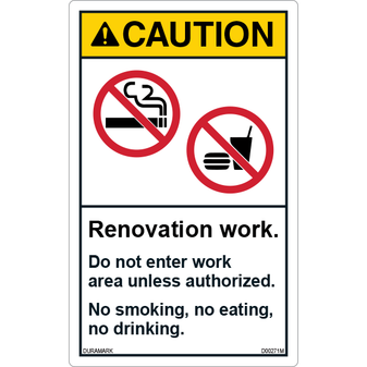 ANSI Safety Label - Caution - No Smoking/No Eating/No Drinking - Renovation Work - Vertical