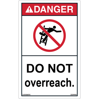ANSI Safety Label - Danger - Ladder Safety - Do Not Overreach - Vertical