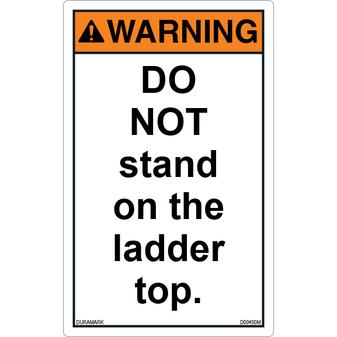 ANSI Safety Label - Warning - Ladder Safety - Do Not Stand on Ladder Top - Vertical