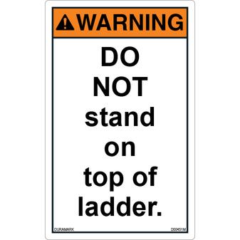 ANSI Safety Label - Warning - Ladder Safety - Do Not Stand on Top of Ladder - Vertical