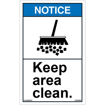 ANSI Safety Label - Notice - Keep Area Clean - Vertical