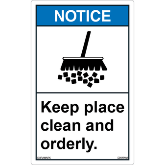 ANSI Safety Label - Notice - Keep Place Clean and Orderly - Vertical
