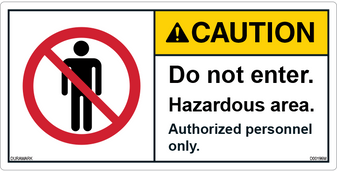 ANSI Safety Label - Caution - Do Not Enter - Hazardous Area