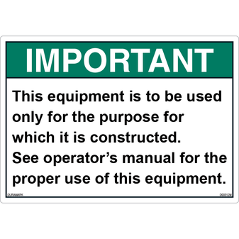 ANSI Safety Label - Important - Proper Use