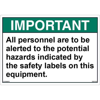 ANSI Safety Label - Important - Potential Hazards