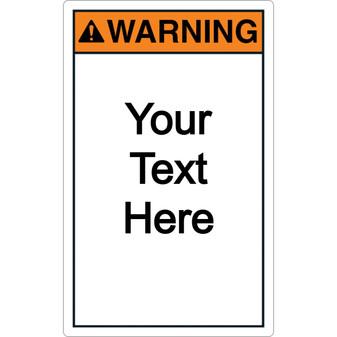 Custom Vertical Warning Label