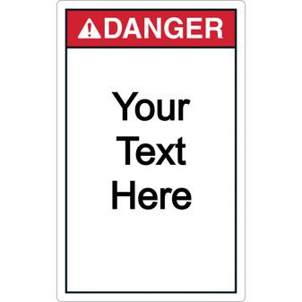 Custom Vertical Danger Label