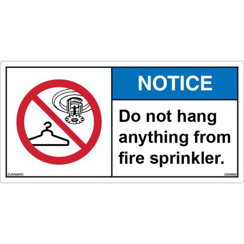 ANSI Safety Label - Notice - Do Not Hang On Fire Sprinkler