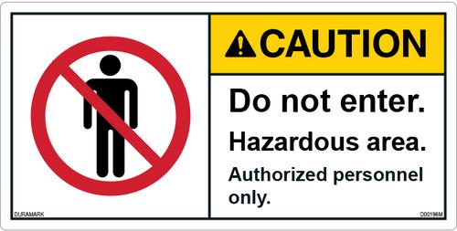 ANSI Safety Label - Caution - Do Not Enter - Hazardous Area