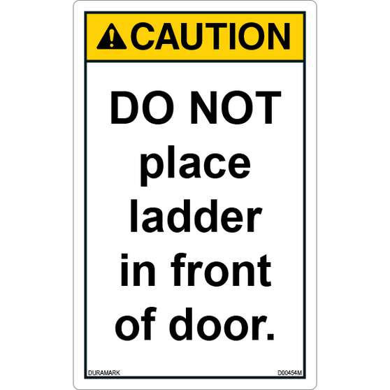 ANSI Safety Label - Caution - Ladder Safety - Do Not Place in Front of Door - Vertical