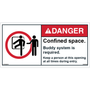 ANSI Safety Label - Danger - Confined Space - Buddy System