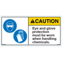 ANSI Safety Label - Caution - Eye and Glove Protection