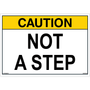 ANSI Safety Label - Caution - Not A Step