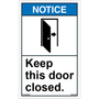 ANSI Safety Label - Notice - Keep This Door Open - Vertical