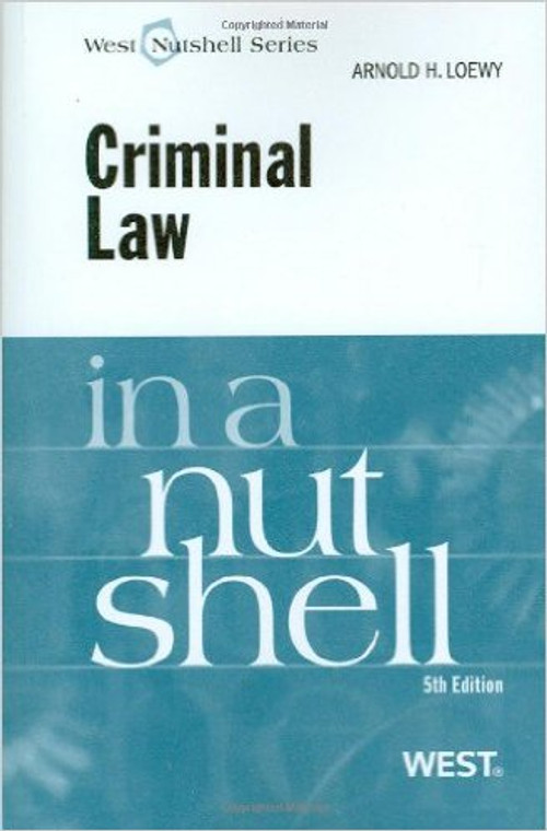 CRIMINAL LAW IN A NUTSHELL (5TH, 2009) 9780314194961