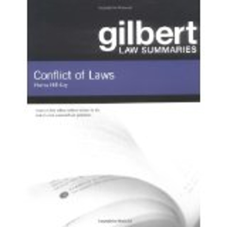 GILBERT LAW SUMMARIES ON CONFLICT OF LAWS (18TH, 2004) 9780314143419