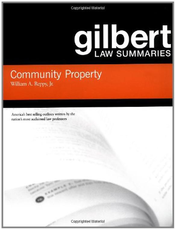 GILBERT LAW SUMMARIES ON COMMUNITY PROPERTY (18TH, 2006) 9780314152206