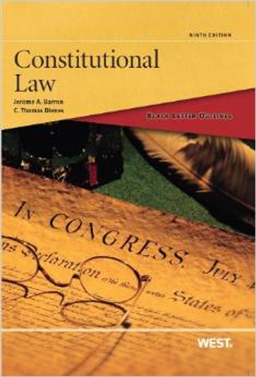 BLACK LETTER OUTLINE ON CONSTITUTIONAL LAW (9TH, 2013) 9780314281937
