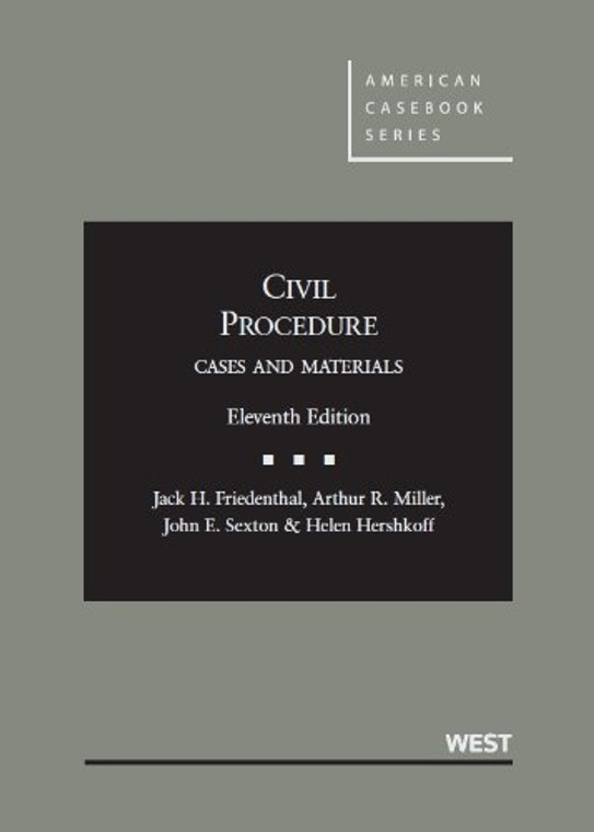 FRIEDENTHAL'S CIVIL PROCEDURE, CASES AND MATERIALS O/E (11TH, 2013) 9780314280169