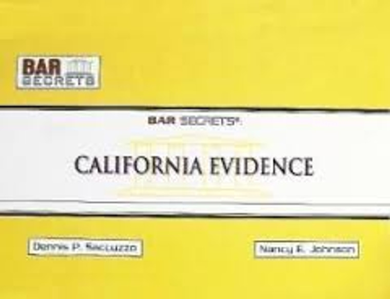 BAR SECRETS: CALIFORNIA EVIDENCE (OUTLINE) 9781933089263