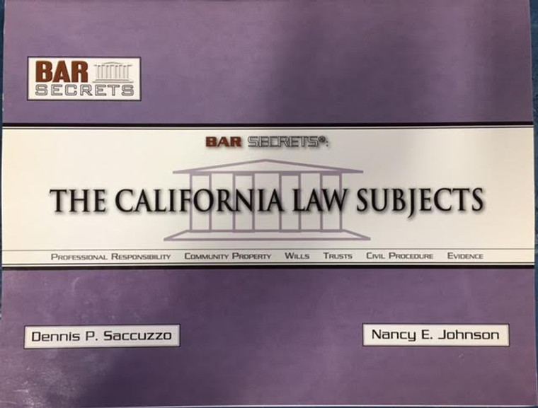 BAR SECRETS: CALIFORNIA LAW SUBJECTS (OUTLINE) 9781933089317