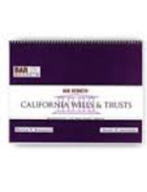 BAR SECRETS: CALIFORNIA WILLS & TRUSTS (OUTLINE) 9781933089089