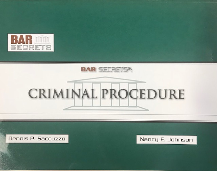 BAR SECRETS: CRIMINAL PROCEDURE (OUTLINE) 9781933089218