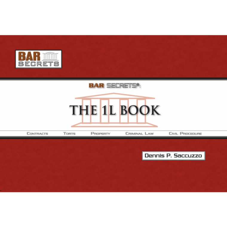 BAR SECRETS: ONE L BOOK (OUTLINE) 9781933089133