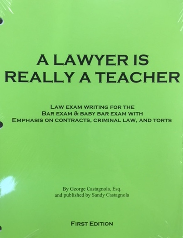 A LAWYER IS REALLY A TEACHER
