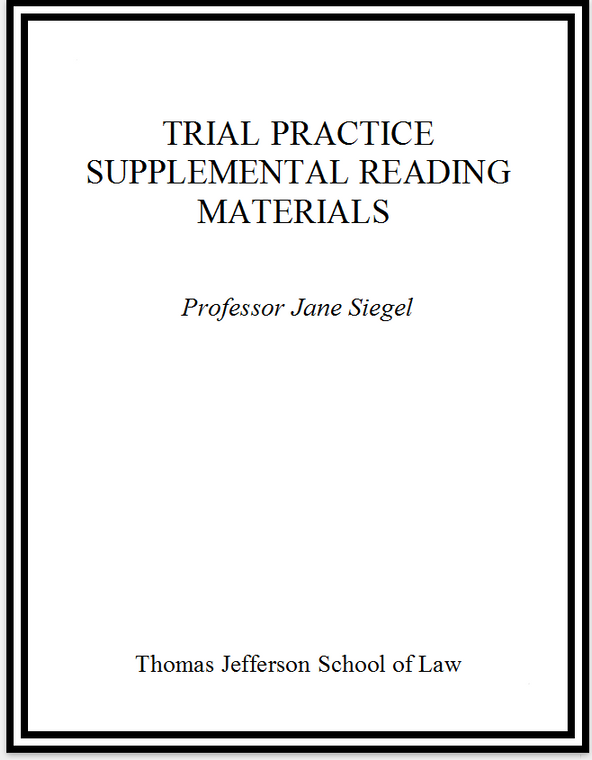 SIEGEL'S TRIAL PRACTICE MATERIALS (INCLUDES E-BOOK)