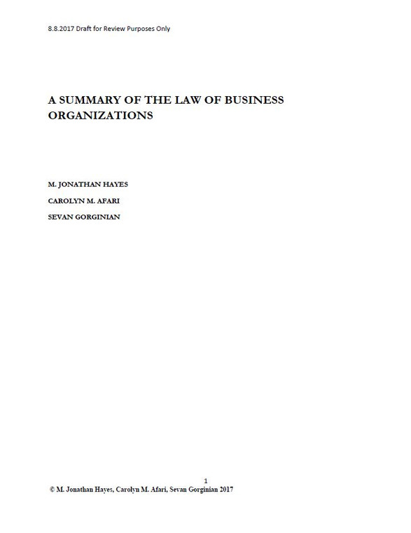 A SUMMARY OF THE LAW OF BUSINESS ORGANIZATIONS (DRAFT)