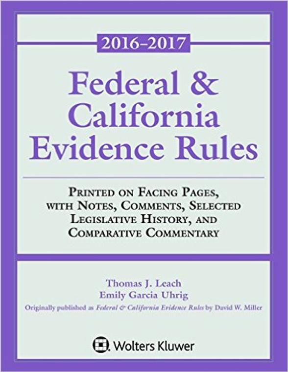 LEACH'S FEDERAL & CALIFORNIA EVIDENCE RULES (2016-2017) 9781454880547