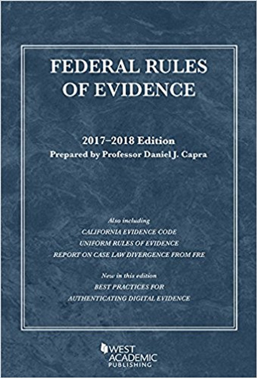 CAPRA'S FEDERAL RULES OF EVIDENCE 2017-2018 (SELECTED STATUTES) 9781683287599