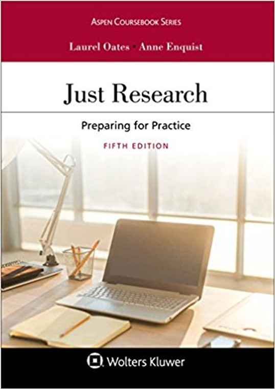 OATES' JUST RESEARCH (5TH, 2017) 9781454886518