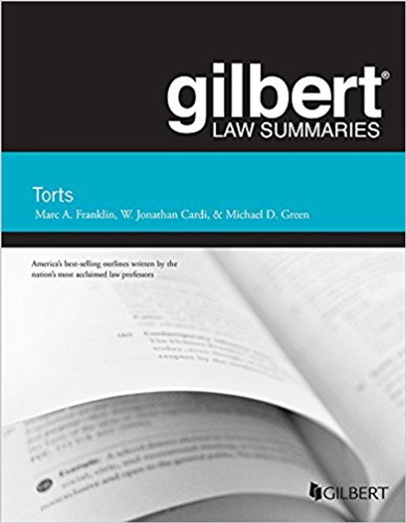 GILBERT LAW SUMMARIES ON TORTS (25TH, 2017) 9781634602747