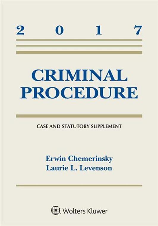 CHEMERINSKY'S CRIMINAL PROCEDURE CASE AND STATUTORY SUPPLEMENT O/E (2017) 9781454882510