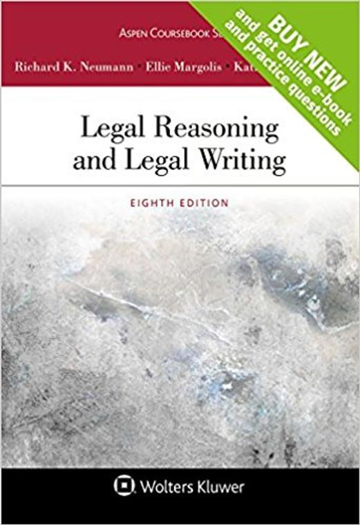 NEUMANN'S LEGAL REASONING AND LEGAL WRITING LOOSELEAF (8TH, 2017) 9781454889106