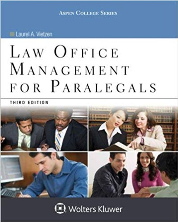 VIETZEN'S LAW OFFICE MANAGEMENT FOR PARALEGALS (3RD, 2015) 9781454859383