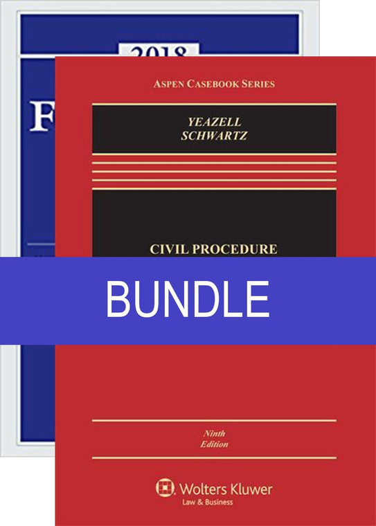 YEAZELL'S CIVIL PROCEDURE (9TH, 2015) BUNDLED WITH FEDERAL RULES OF CIVIL PROCEDURE SUPPLEMENT (2018) 9781454897842