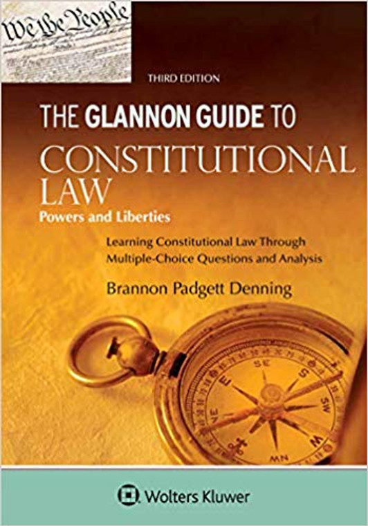 THE GLANNON GUIDE TO CONSTITUTIONAL LAW [INDIVIDUAL RIGHTS] (3RD, 2019) 9781454898023