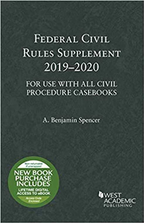 SPENCER'S FEDERAL CIVIL RULES SUPPLEMENT (2019-2020) 9781684672257