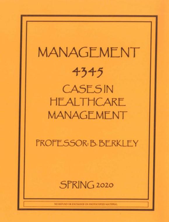 BERKLEY'S MGMT 4345 (SPRING 2020)