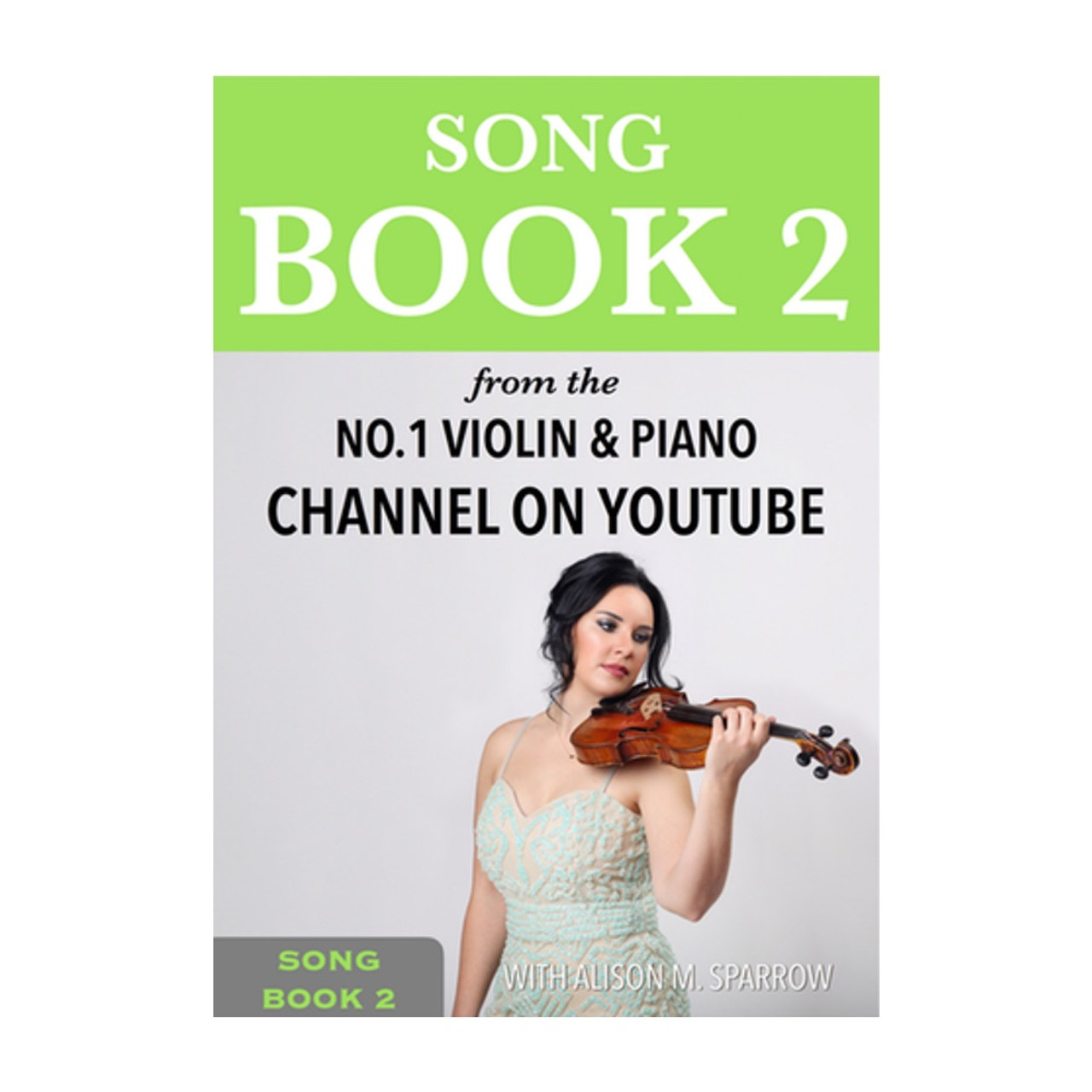 Learn To Play The Violin - SONG BOOK 2   (Download Only)