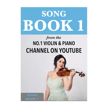 Learn To Play The Violin - SONG BOOK 1 | Download Only