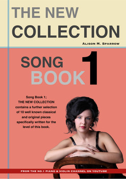 Learn To Play The Piano - SONG BOOK 1; The New Collection | (Download Only)