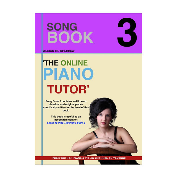 Learn To Play The Piano - SONG BOOK 3 | (Download Only)