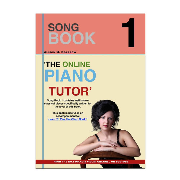 Learn To Play The Piano - SONG BOOK 1 | (Download Only)