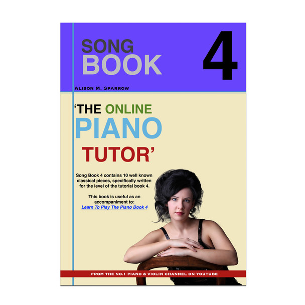 Learn To Play The Piano - SONG BOOK 4 | (Download Only)