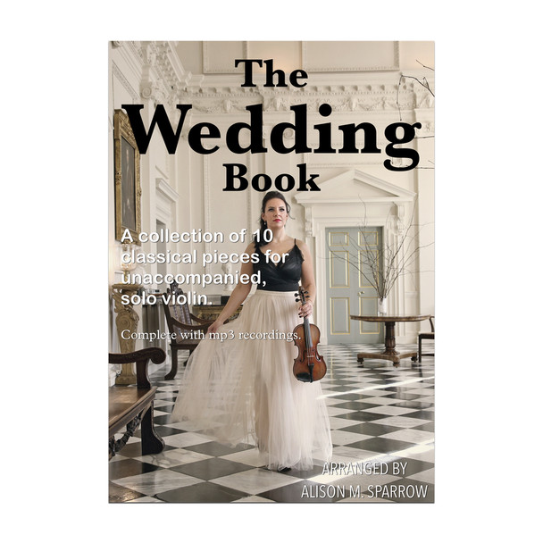 The Wedding Book - 11 Classical Pieces For Solo Violin | Download Only